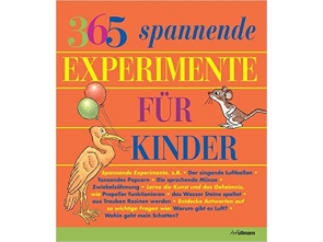 365 spannende Experimente für Kinder