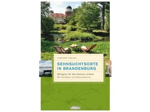 Sehnsuchtsorte in Brandenburg